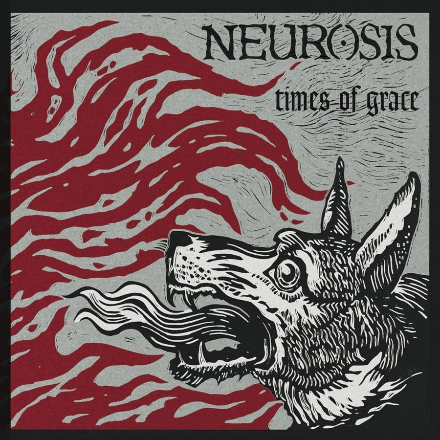Neurosis - Times of Grance